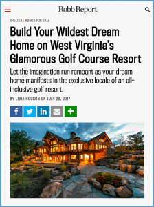 Build Your Wildest Dream Home on West Virginia's Glamorous Golf Course Resort - Robb Report