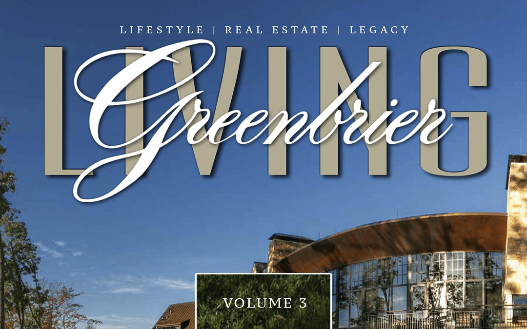 Volume 3 of Greenbrier Living Magazine