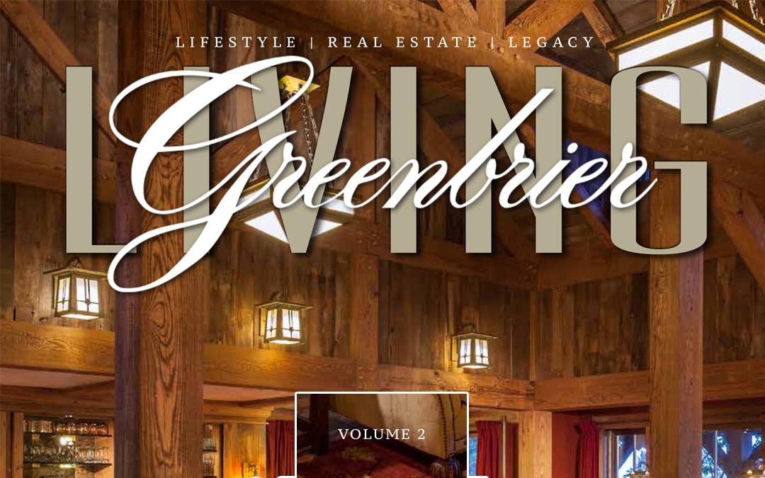 Volume 2 of Greenbrier Living Magazine